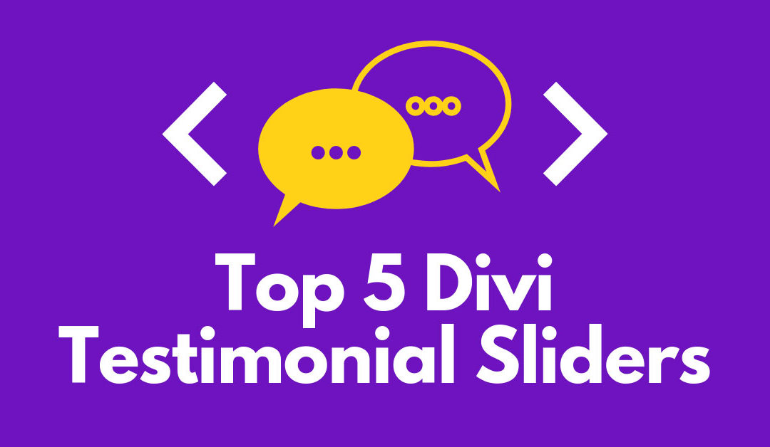 Top 5 Divi Testimonial Sliders