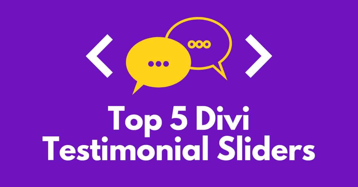 Top 5 Divi Testimonial Sliders