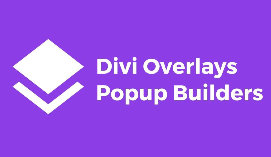 Divi Overlays Popup Builders