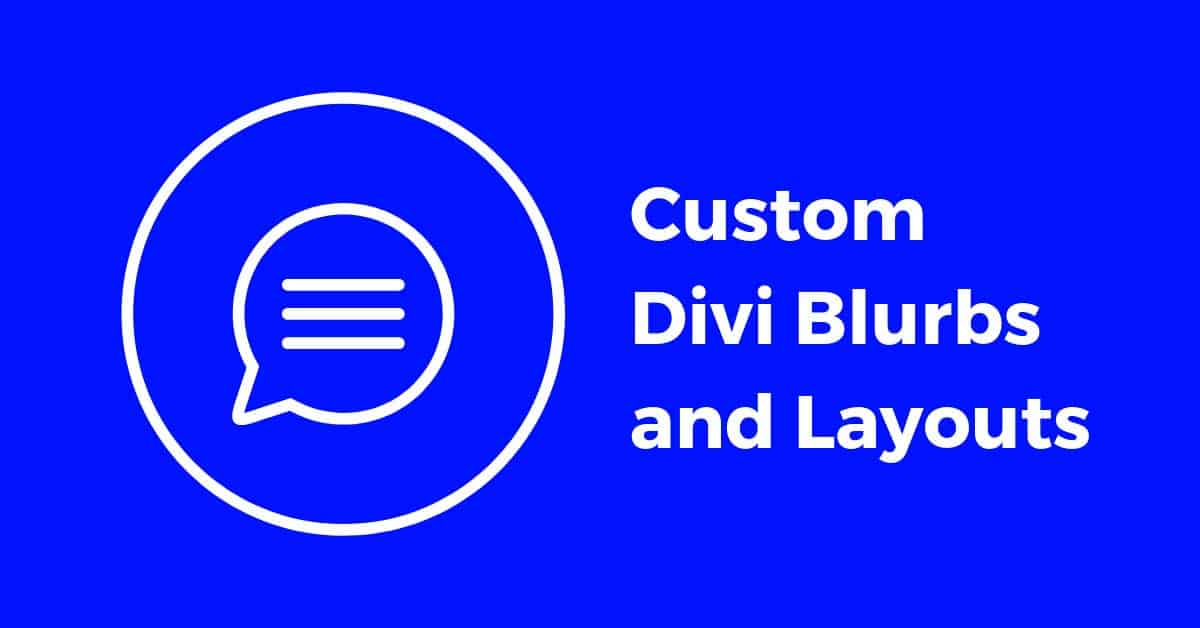 Custom Divi Blurbs and Layouts