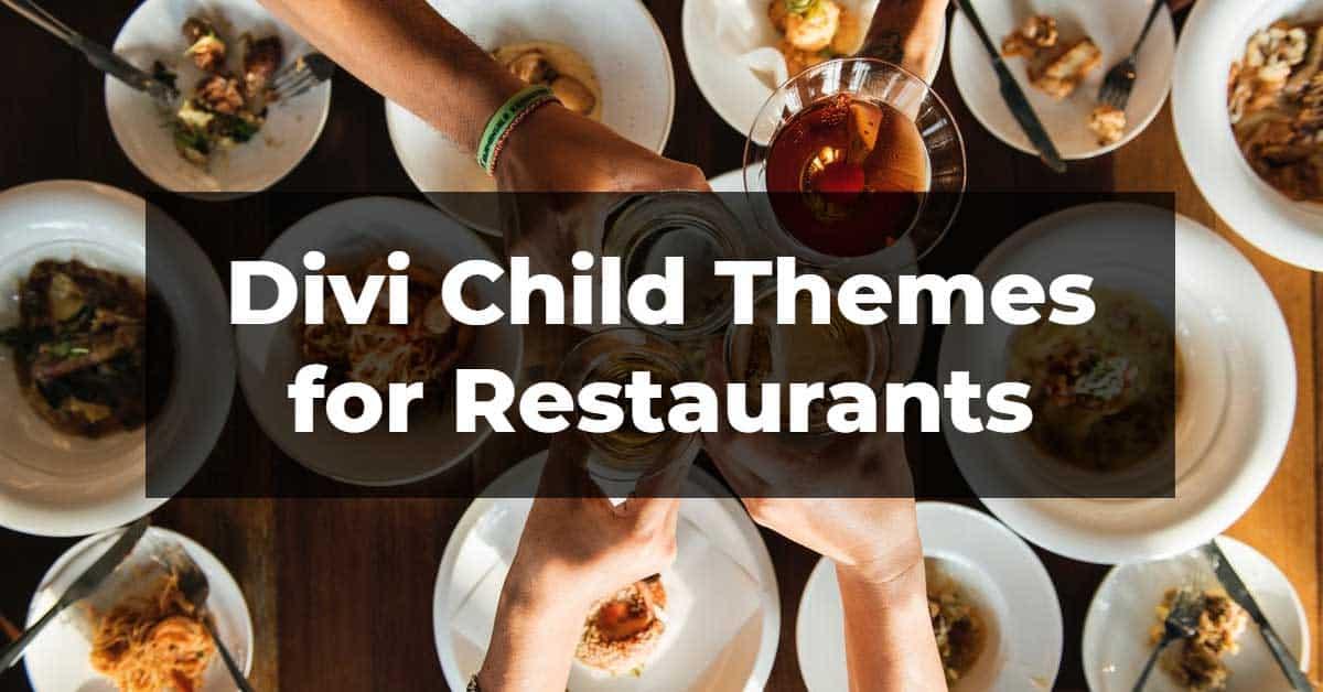 11 Best Divi Child Themes for Restaurants