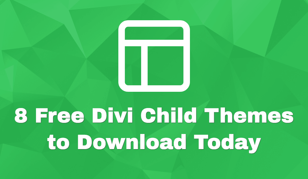 8 Free Divi Child Themes to Download Today