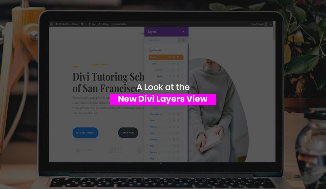 A Look at the New Divi Layers View