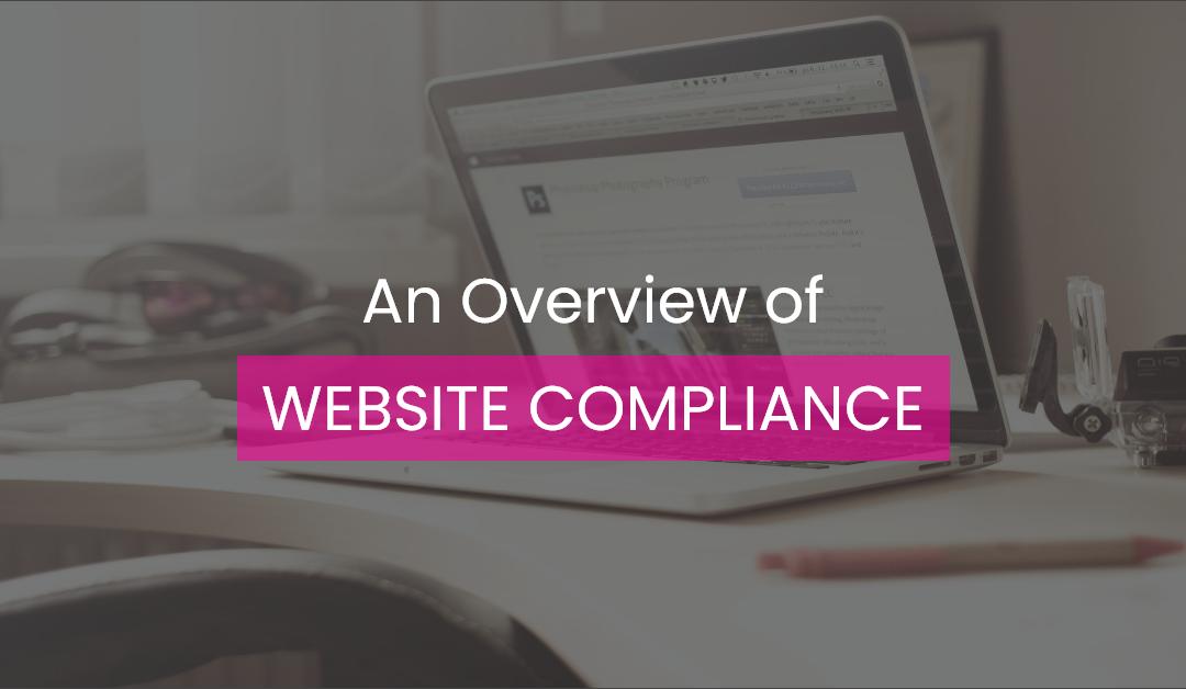 An Overview of Website Compliance