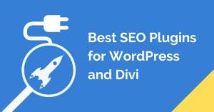 Best SEO Plugins for WordPress (and Divi)