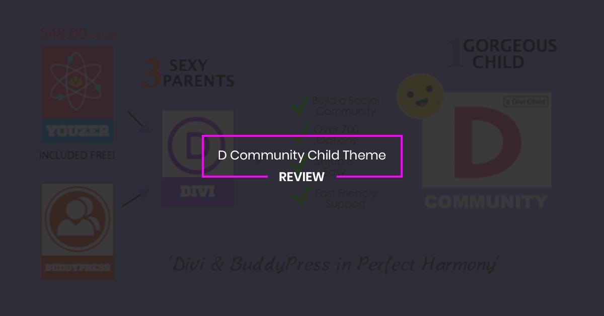 D Community Child Theme Review