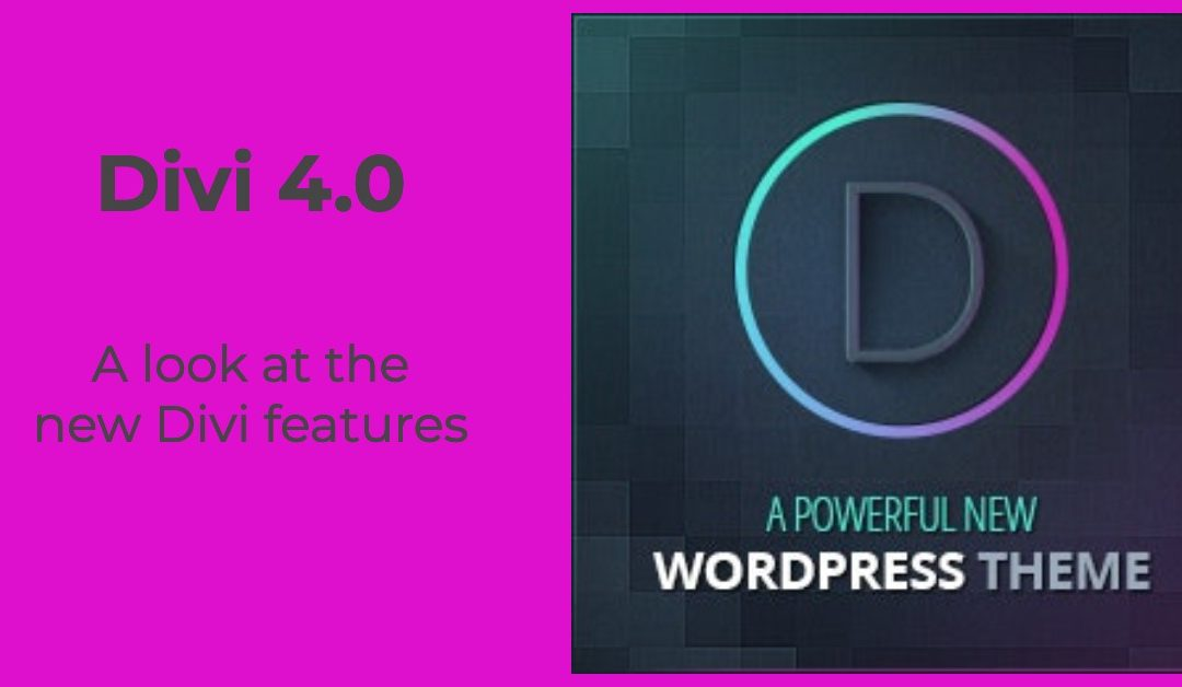 Divi 4.0 – A Look at the New Divi Features