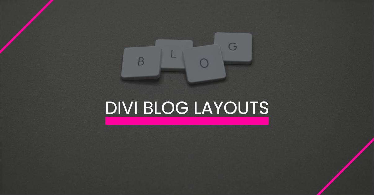 Divi Blog Layouts