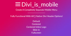 Divi Is Mobile – A Separate Mobile Menu on Divi Cake