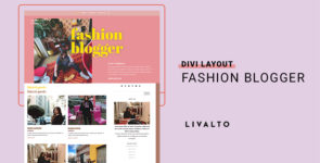 Fashion Blogger: Home Layout on Divi Cake