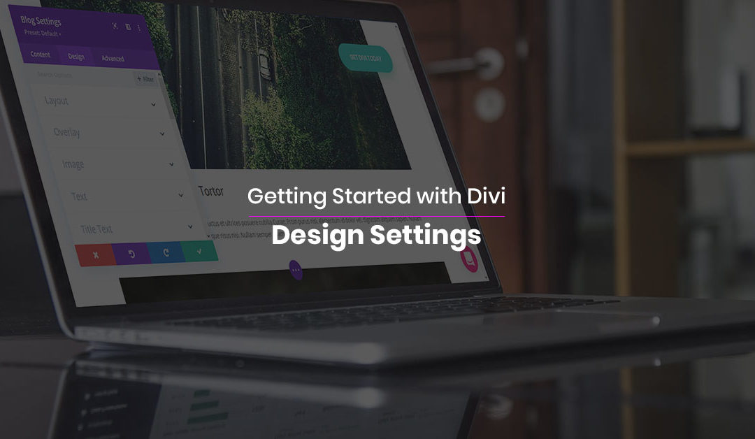 Getting Started with Divi: Design Settings