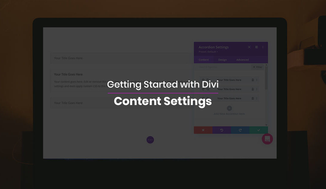 Getting Started with Divi: Content Settings