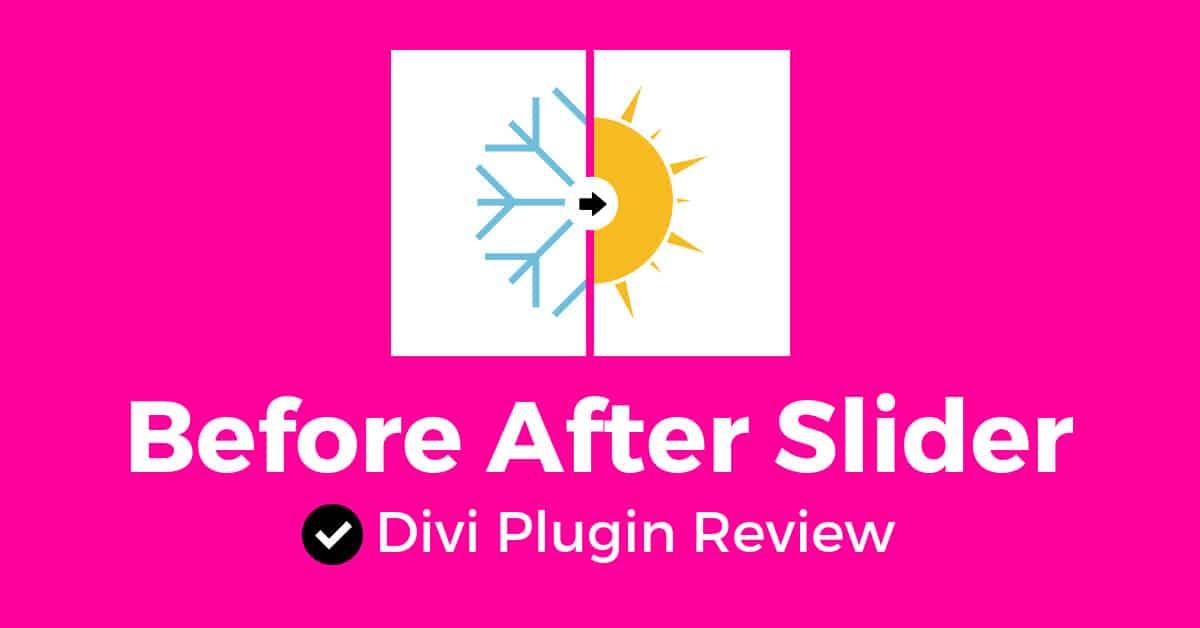 Before After Slider: Divi Plugin Review