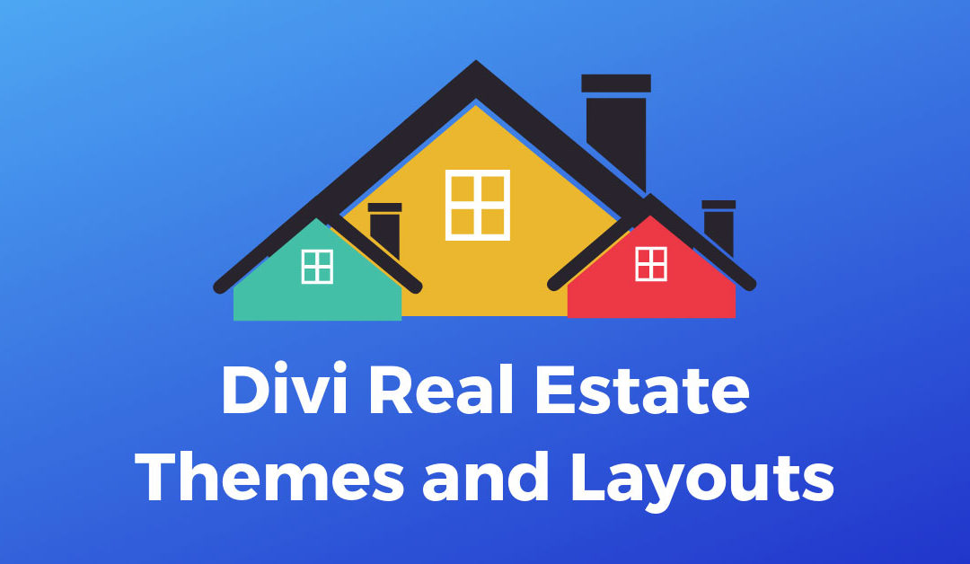 11 Best Divi Real Estate Themes and Layouts