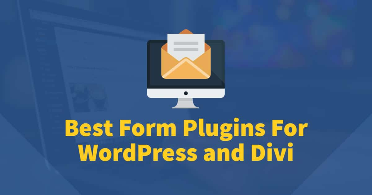 Best Form Plugins for Divi and WordPress