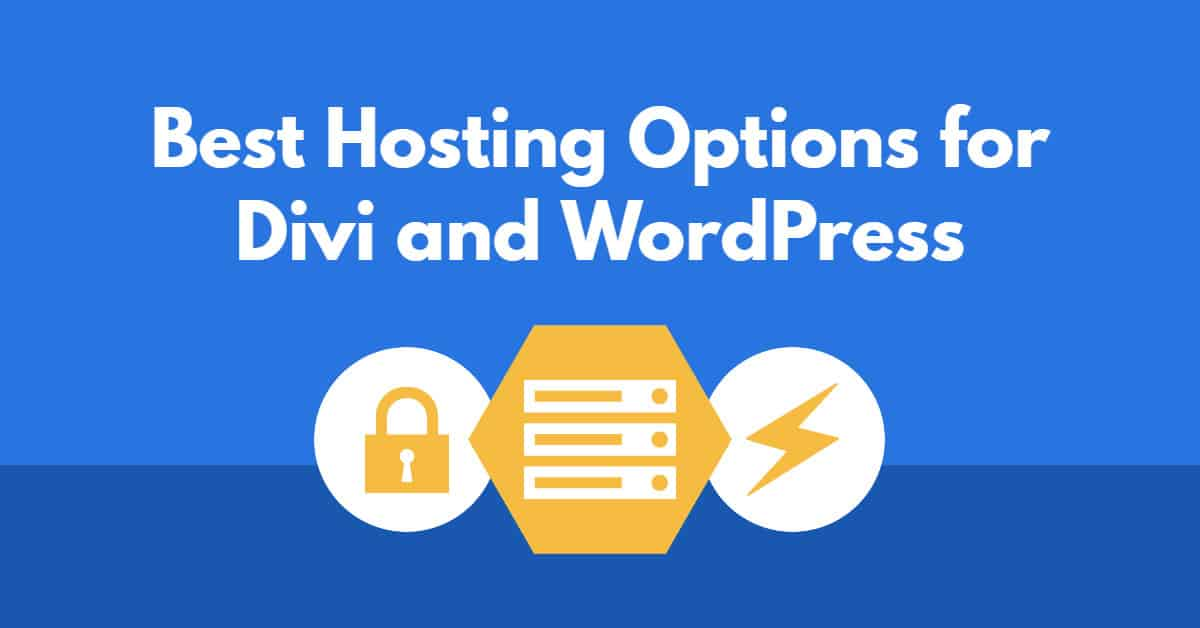 8 Best Hosting Options for Divi + WordPress