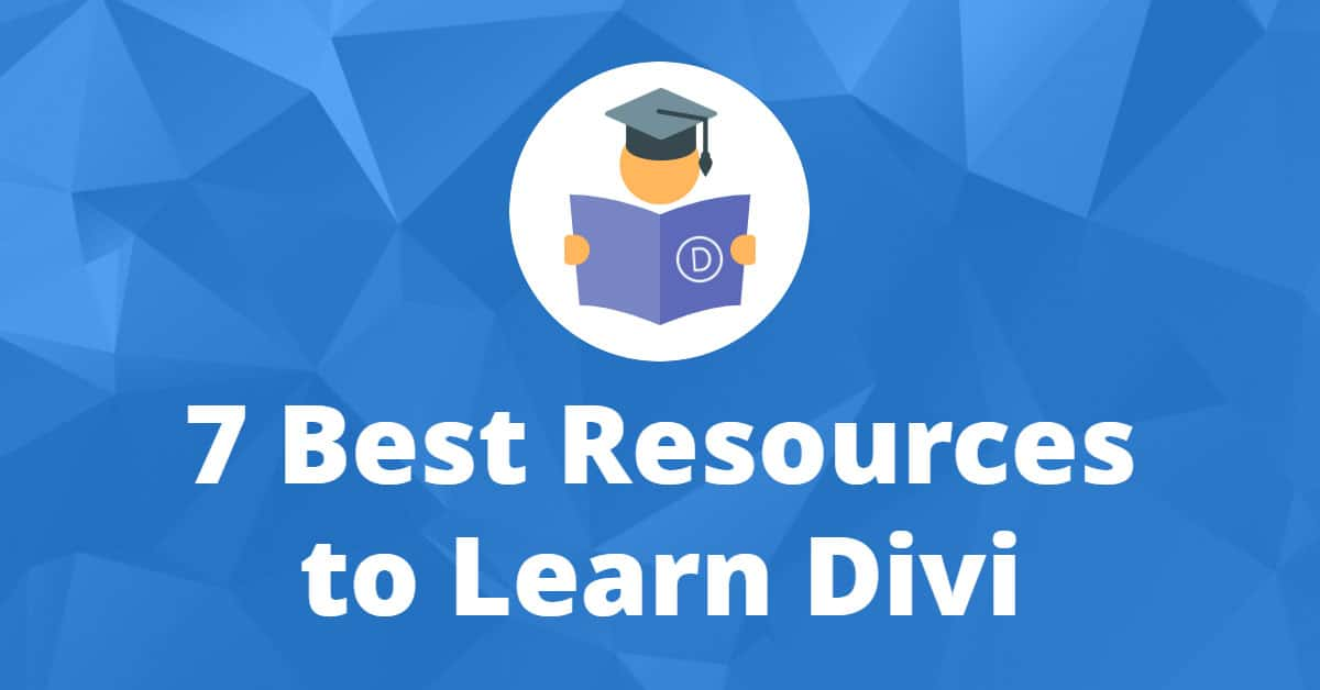 7 Best Resources to Learn Divi