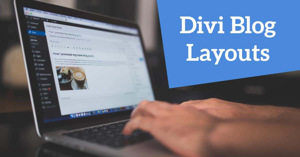 5+ Divi Blog Layouts (That Look Amazing)