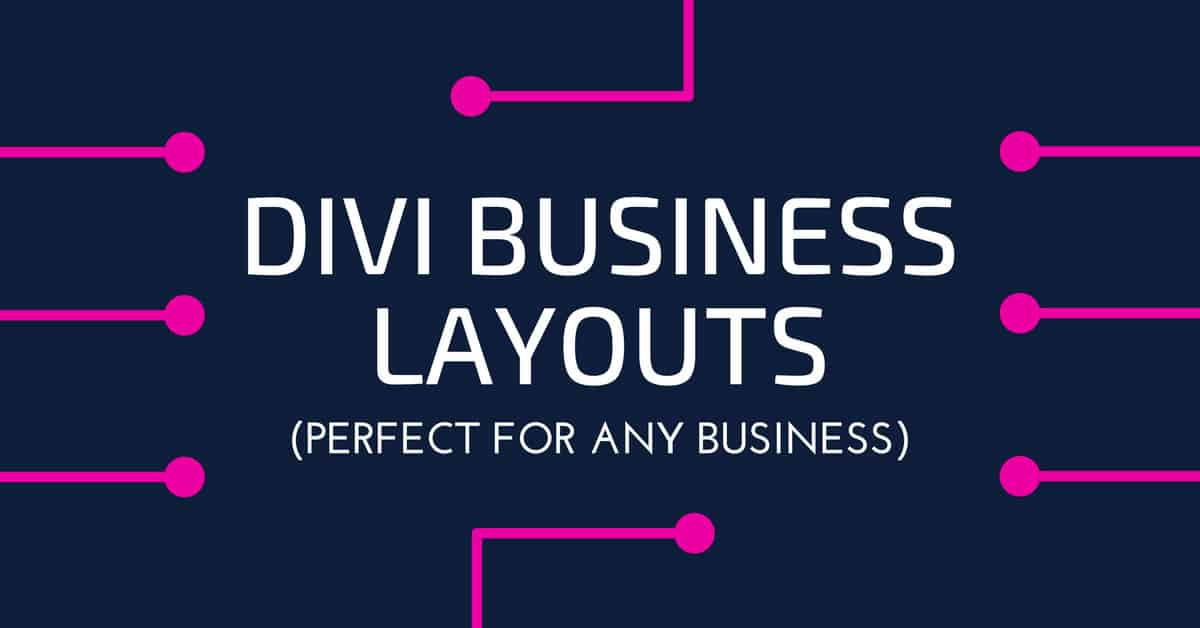 10 Divi Business Layouts (Free and Premium)