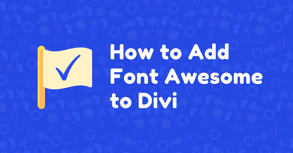 How to Add Font Awesome to Divi