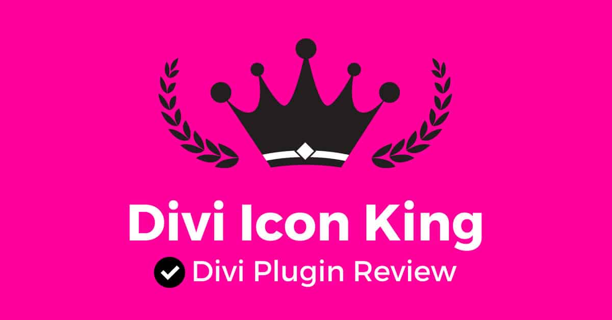 Divi Icon King: Divi Plugin Review