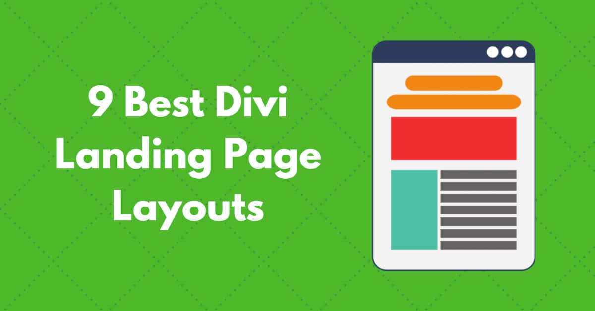 9 Best Divi Landing Page Layouts