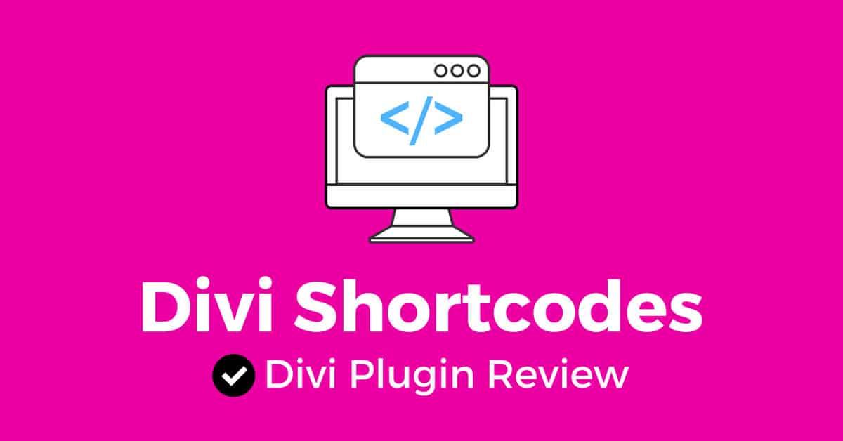 Divi Shortcodes: Divi Plugin Review