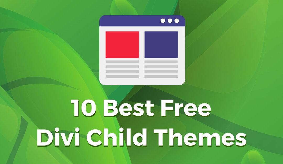 10 Best Free Divi Child Themes