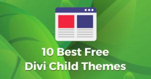 10 Best Free Divi Child Themes