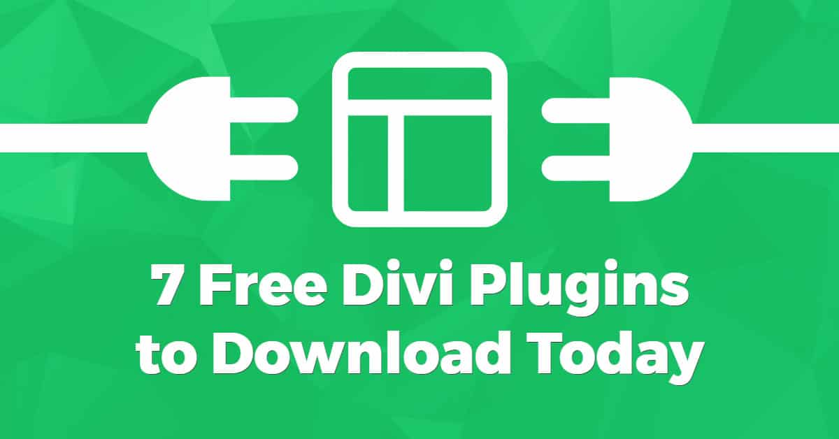 7 Free Divi Plugins to Download Today