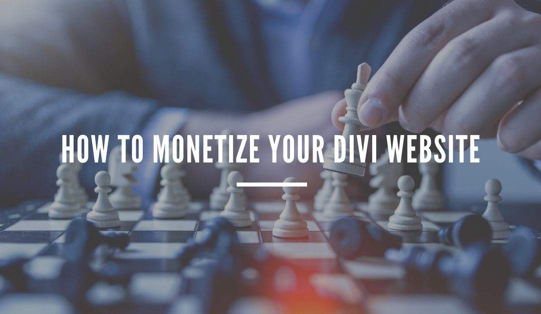 How to Monetize your Divi Website