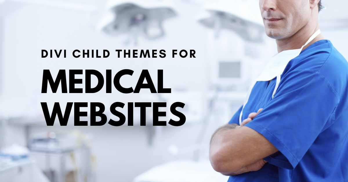 13 Divi Child Themes for Medical Websites