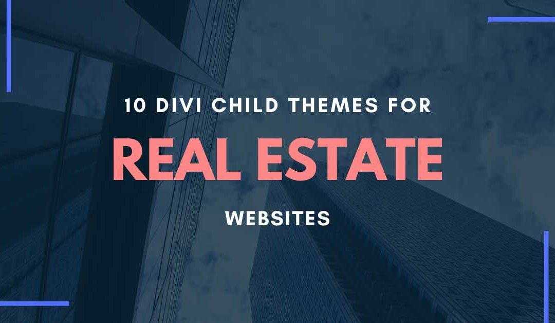 10 Divi Child Themes for Real Estate Websites