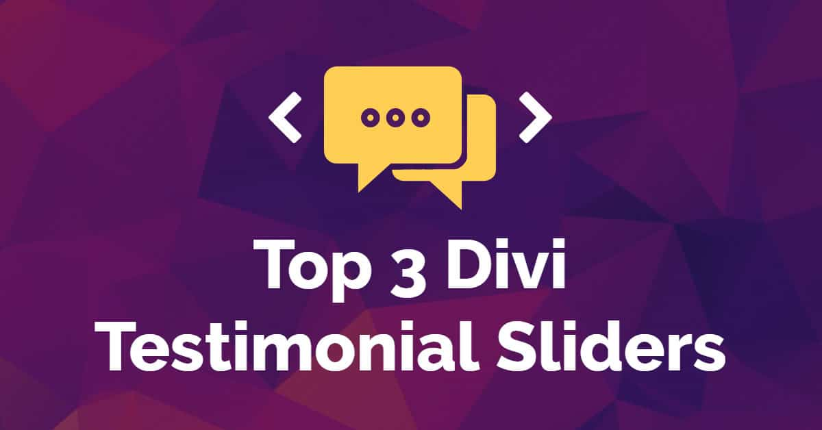 Top 3 Divi Testimonial Sliders